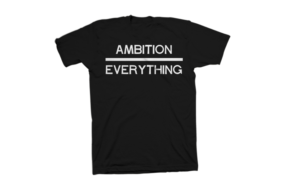 Ambition Over Everything (Front)