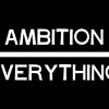 Ambition Over Everything (Graphic)